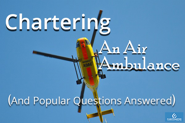 Chartering An Air Ambulance